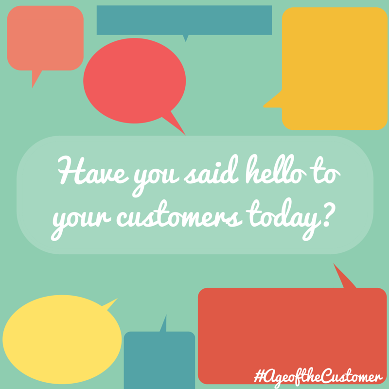 Have you said hello to your customers-2